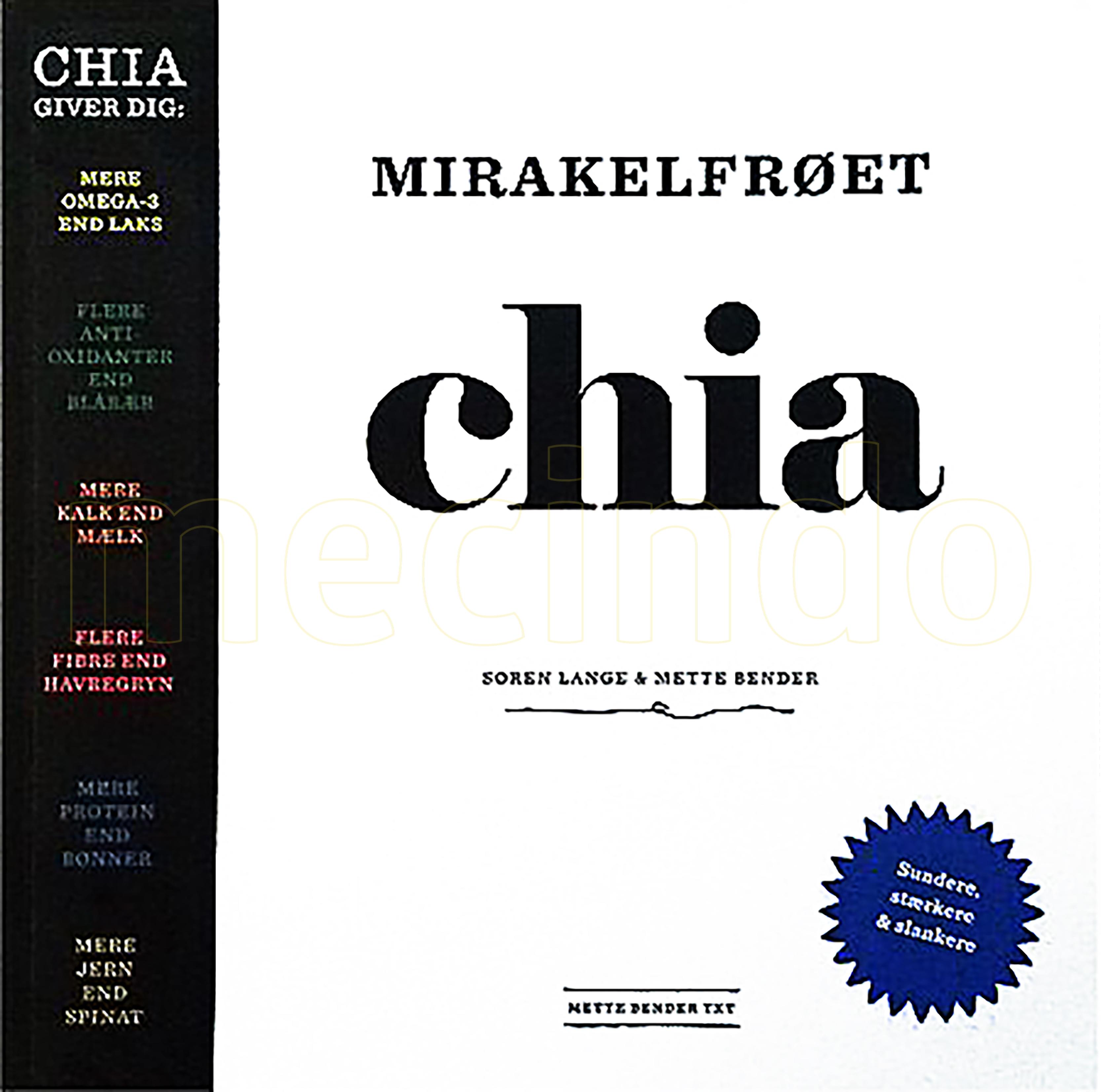 Original Chia Mirakelfrøet chia bog Forfatter: Søren Lange & Mette Bender - 1 stk
